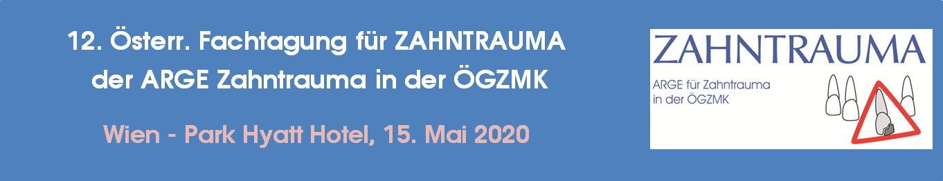 12. Österreichische Fachtagung für ZAHNTRAUMA der ARGE Zahntrauma in der ÖGZMK
